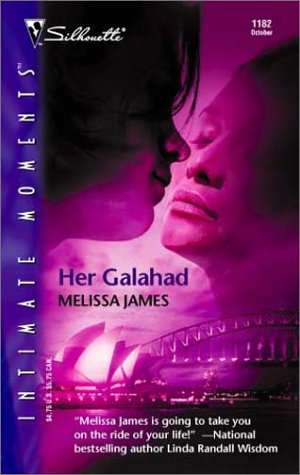 9780373272525: Her Galahad (Silhouette Intimate Moments)