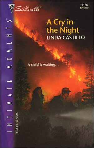 9780373272563: A Cry in the Night (Silhouette Intimate Moments No. 1186)