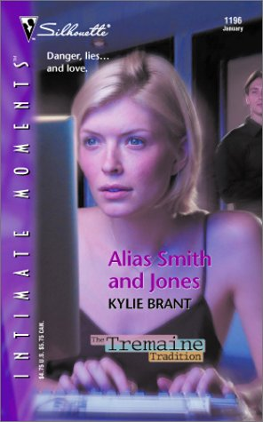 9780373272662: Alias Smith and Jones (The Tremaine Tradition) (Silhouette Intimate Moments)