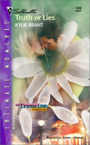 Truth Or Lies (Silhouette Intimate Moments No.: Brant, Kylie