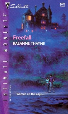 Freefall (Silhouette Intimate Moments): Thayne, Raeanne