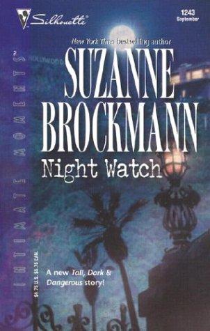 Night Watch (Tall, Dark & Dangerous, Book: Suzanne Brockmann