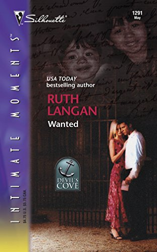 Wanted (Silhouette Intimate Moments No. 1291) (Devil's Cove) (9780373273614) by Ruth Langan