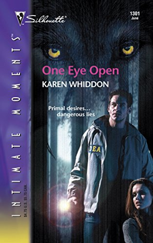 9780373273713: One Eye Open (The Pack, No.1) (Sihouette Intimate Moments, No. 1301)