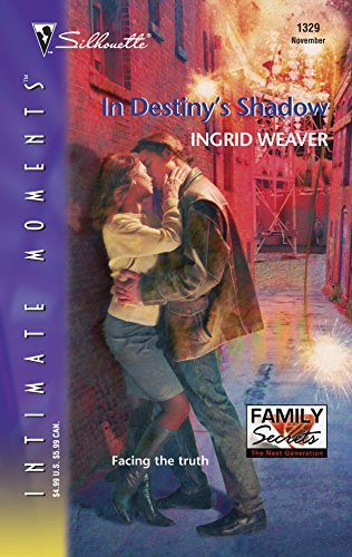9780373273997: In Destiny's Shadow (Silhouette Intimate Moments No. 1329)(Family Secrets series)