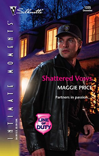 9780373274055: Shattered Vows : Line of Duty (Silhouette Intimate Moments No. 1335)