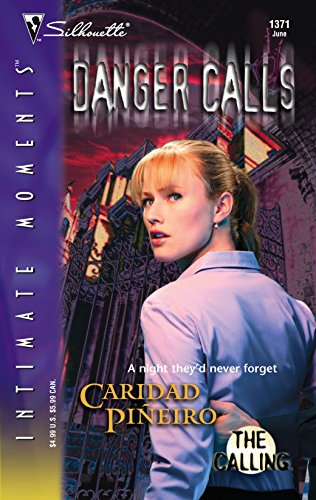 9780373274413: The Calling: Danger Calls (Book 2) (Silhouette Intimate Moments)