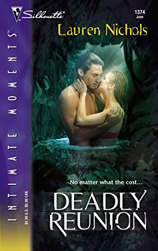 9780373274444: Deadly Reunion (Silhouette Intimate Moments)