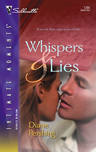 Whispers and Lies (Silhouette Intimate Moments No. 1386) (0373274564) by Diane Pershing