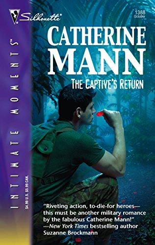 9780373274581: The Captive's Return (Silhouette Intimate Moments No. 1388) (Wingmen Warriors)