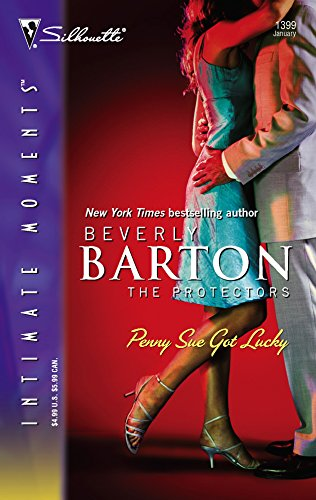 Penny Sue Got Lucky: The Protectors (Silhouette Intimate Moments No. 1399) (The Protectors (Intimate Moments)) (9780373274697) by Beverly Barton