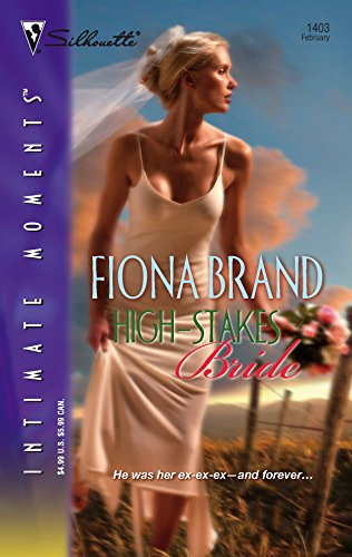 9780373274734: High-Stakes Bride (Silhouette Intimate Moments)