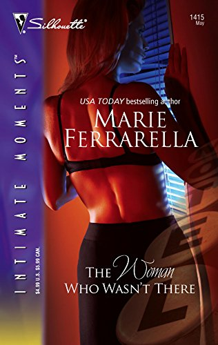 The Woman Who Wasn't There (Silhouette Intimate Moments # 1415) (Cavanaugh Justice Series) (9780373274857) by Marie Ferrarella