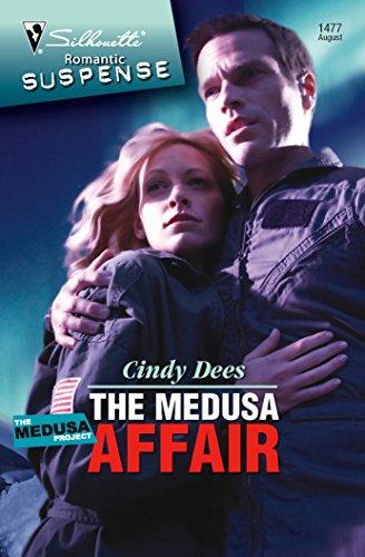 The Medusa Affair (Silhouette Romantic Suspense): Cindy Dees