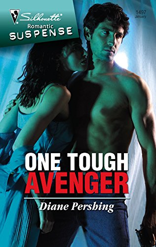 One Tough Avenger (Silhouette Romantic Suspense) (0373275676) by Diane Pershing