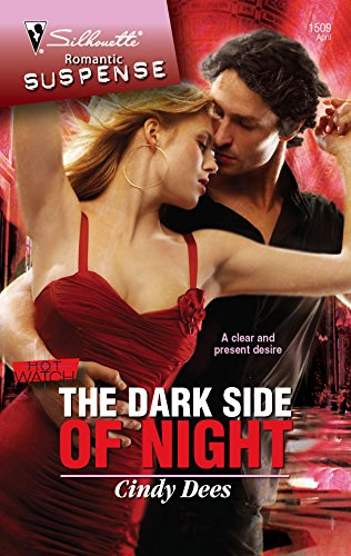 The Dark Side Of Night (H.O.T. Watch): Dees, Cindy