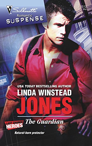 The Guardian (Silhouette Romantic Suspense) (037327582X) by Linda Winstead Jones