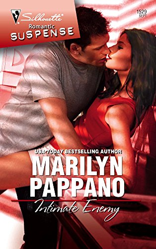 Intimate Enemy (Silhouette Romantic Suspense): Marilyn Pappano