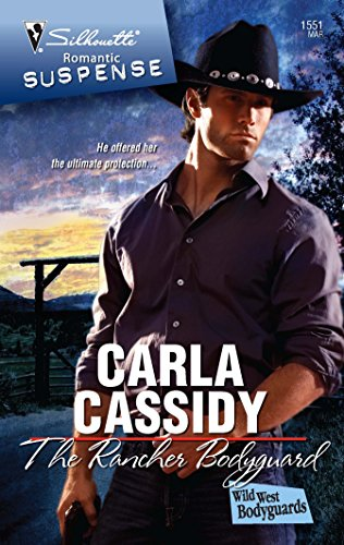 9780373276219: The Rancher Bodyguard (Wild West Bodyguards)