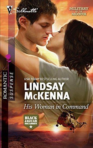 9780373276691: His Woman in Command (Silhouette Romantic Suspense)