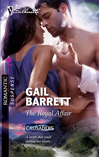 The Royal Affair (The Crusaders): Gail Barrett