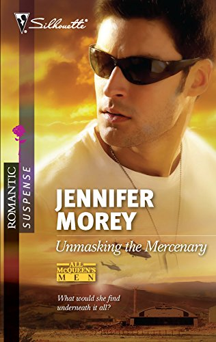 9780373276769: Unmasking the Mercenary (Silhouette Romantic Suspense)