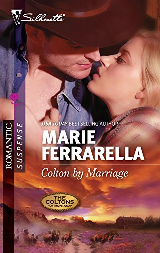 9780373276868: Colton by Marriage (Silhouette Romantic Suspense)