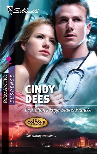 9780373276981: Dr. Colton's High-Stakes Fiancee (The Coltons of Montana)