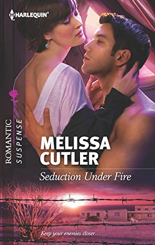 9780373278008: Seduction Under Fire (Harlequin Romantic Suspense)