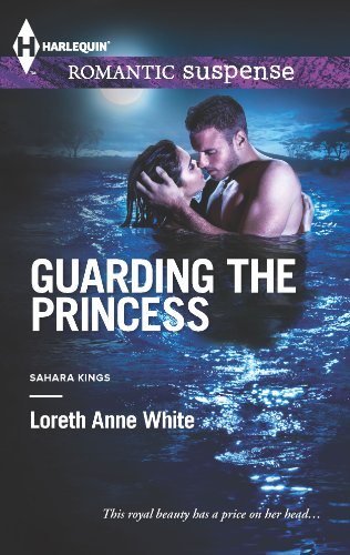 Guarding the Princess: Loreth Anne White