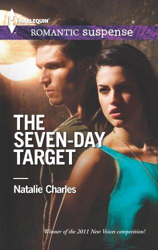 9780373278206: The Seven-Day Target (Harlequin Romantic Suspense)