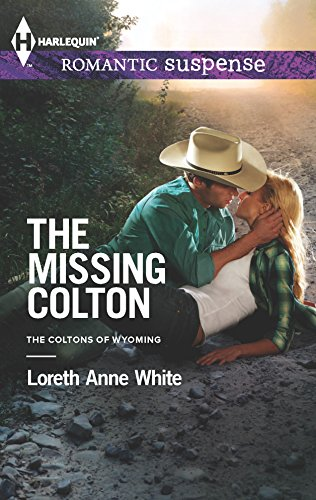 The Missing Colton (The Coltons of Wyoming): Loreth Anne White