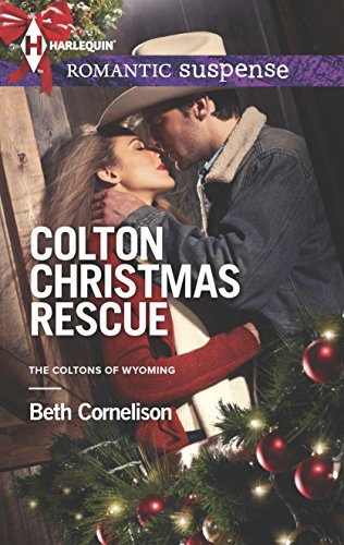 Colton Christmas Rescue (Harlequin Romantic Suspense\The Coltons)