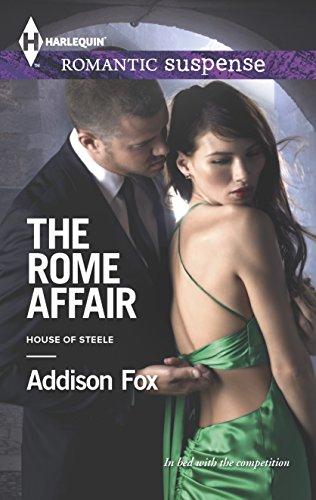 9780373278633: The Rome Affair (Harlequin Romantic Suspense\House of Steele)