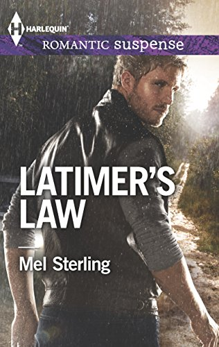 Latimer's Law (Harlequin Romantic Suspense): Sterling, Mel