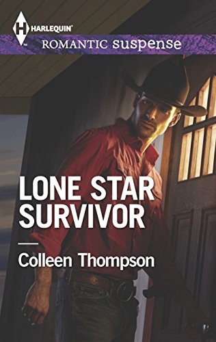 Lone Star Survivor (Harlequin Romantic Suspense): Thompson, Colleen
