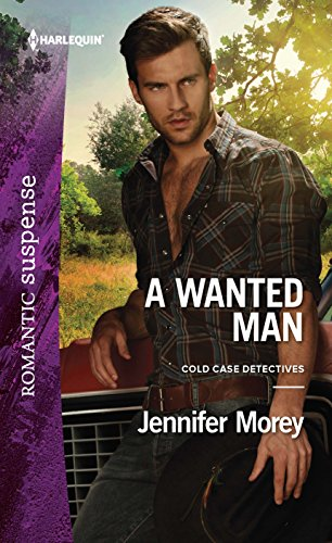 A Wanted Man (Cold Case Detectives): Jennifer Morey