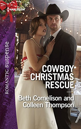 9780373279425: Cowboy Christmas Rescue: Rescuing the Witness\Rescuing the Bride (Harlequin Romantic Suspense)