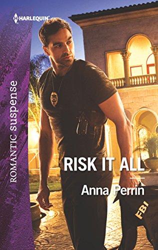 9780373279487: Risk It All (Harlequin Romantic Suspense)