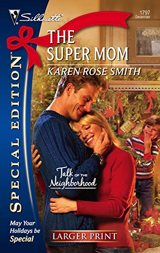 The Super Mom (Larger Print Special Edition): Karen Smith