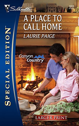 9780373280544: A Place To Call Home (Silhouette Special Large Print)