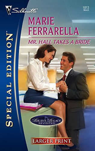 Mr. Hall Takes A Bride (Silhouette Special Large Print): Ferrarella, Marie