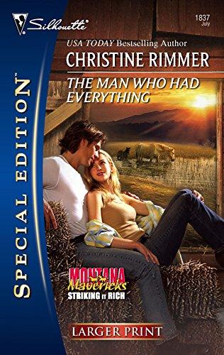 9780373280858: The Man Who Had Everything (Montana Mavericks: Striking It Rich)