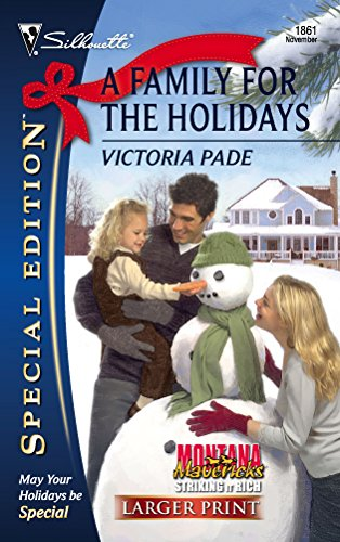 A Family For The Holidays (Larger Print Silhouette Special Edition: Montana Mavericks: Striking) (0373281099) by Victoria Pade