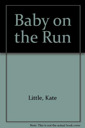 9780373281442: Baby On The Run