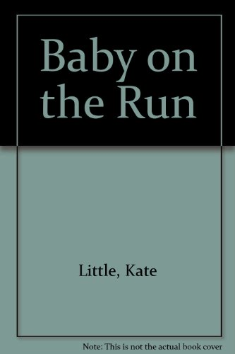 9780373281442: Baby On The Run