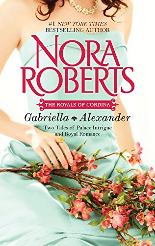 9780373281541: Gabriella & Alexander: Affaire Royale\Command Performance (The Royals of Cordina)