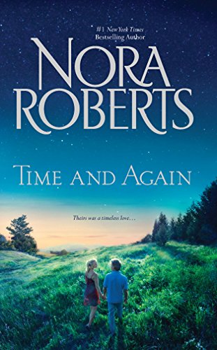 Time and Again: Time Was\Times Change: Roberts, Nora