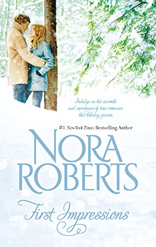 First Impressions: Blithe Images: Roberts, Nora