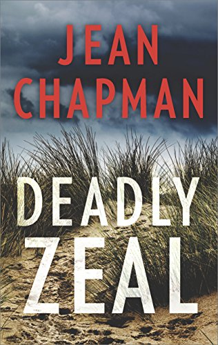 Deadly Zeal (A Cannon and Makepeace Thriller): Chapman, Jean
